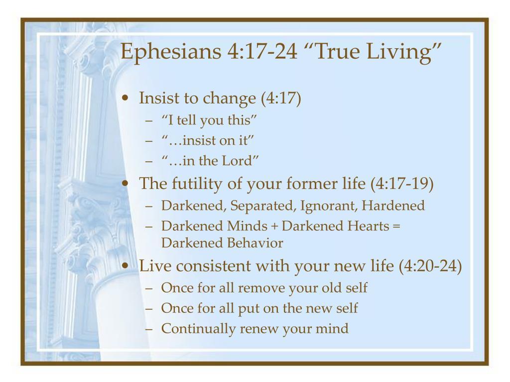 "Ephesians 4:17-24 ""True Living"""