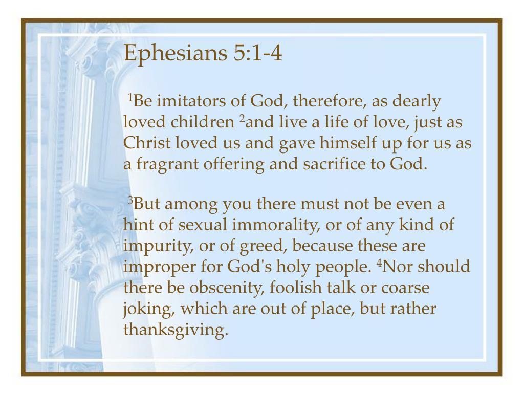 Ephesians 5:1-4