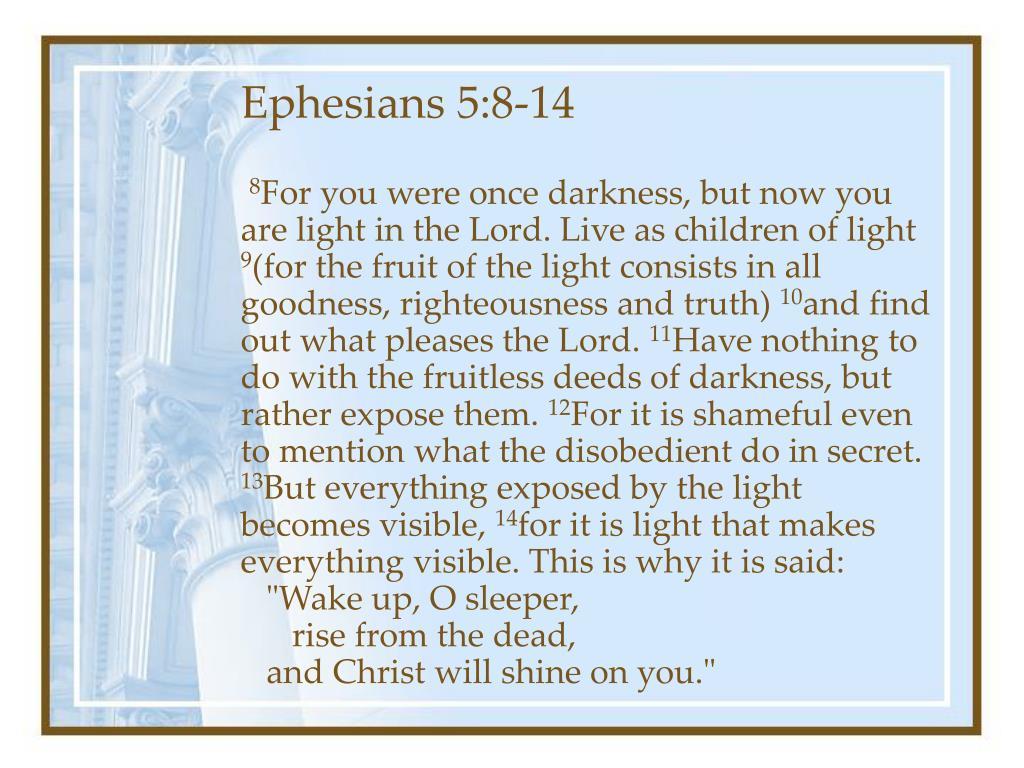 Ephesians 5:8-14