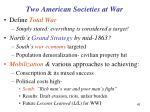 two american societies at war
