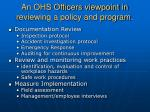 an ohs officers viewpoint in reviewing a policy and program
