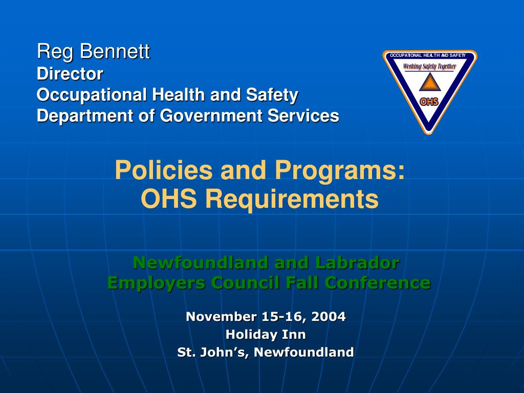 reg bennett director occupational health and safety department of government services l.