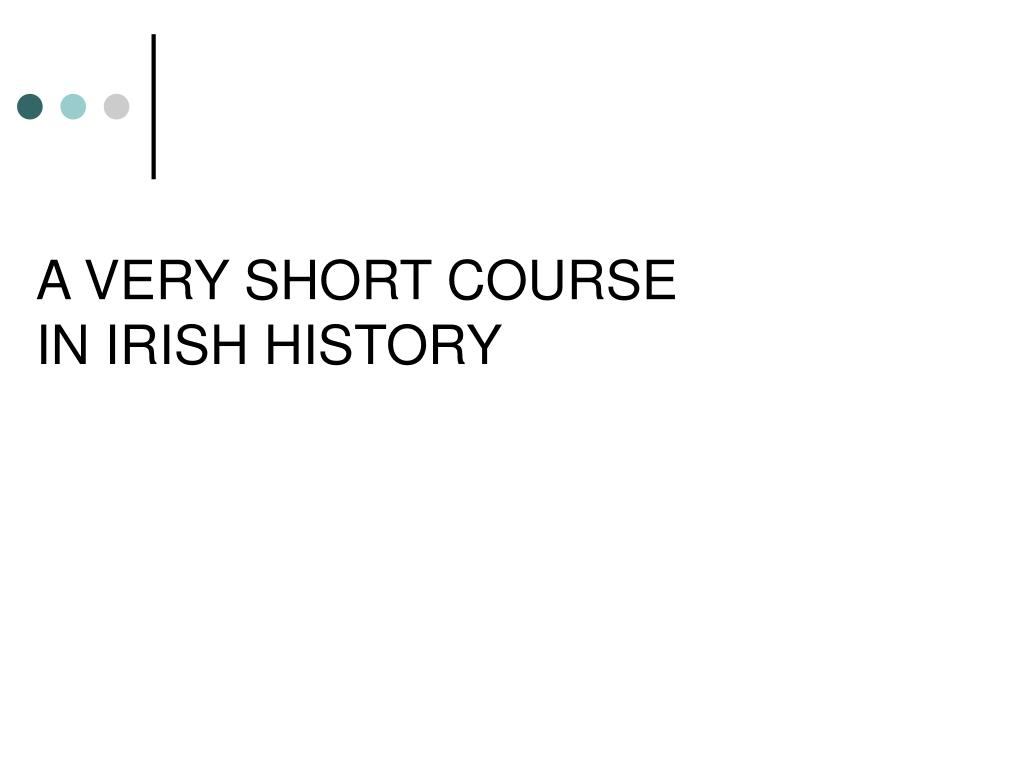 a very short course in irish history l.