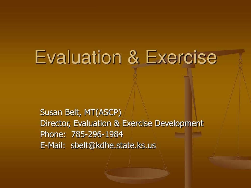 Evaluation & Exercise
