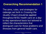 overarching recommendation 1