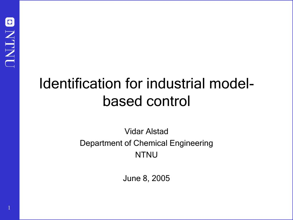 identification for industrial model based control l.