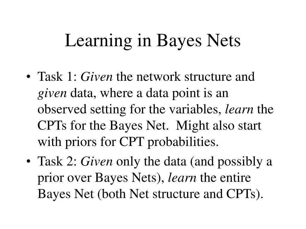 learning in bayes nets l.