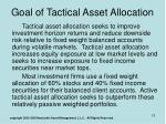goal of tactical asset allocation