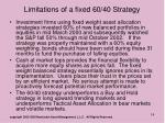 limitations of a fixed 60 40 strategy