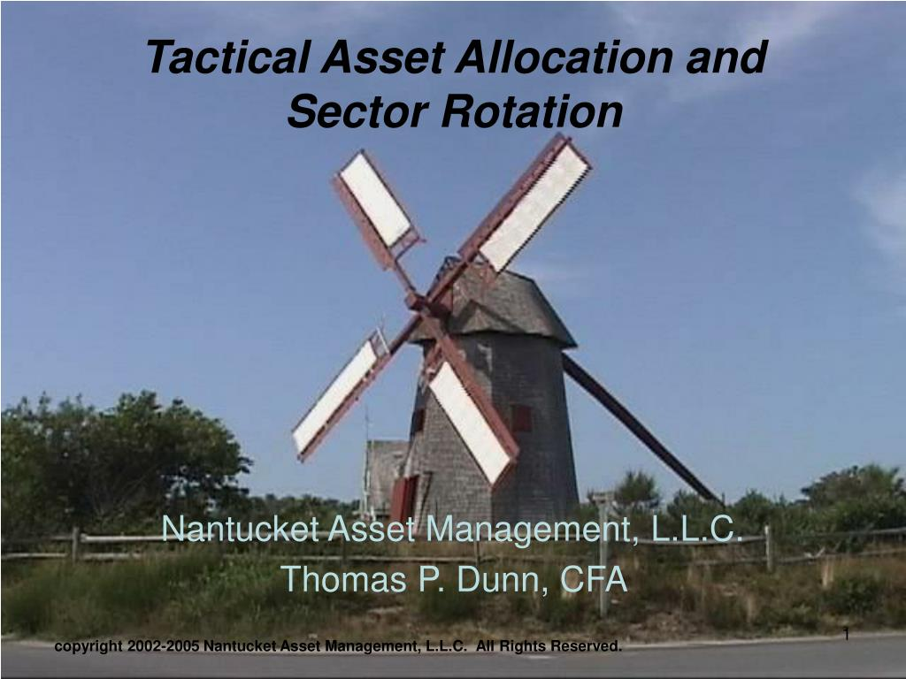 tactical asset allocation and sector rotation l.
