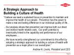a strategic approach to building a culture of health