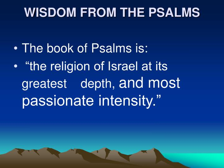 Wisdom from the psalms