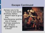 escape continued