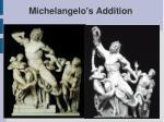 michelangelo s addition