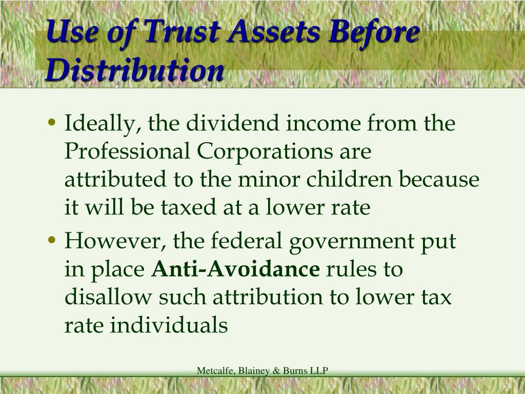 Use of Trust Assets Before Distribution