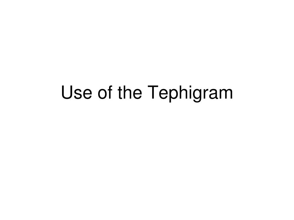 use of the tephigram l.