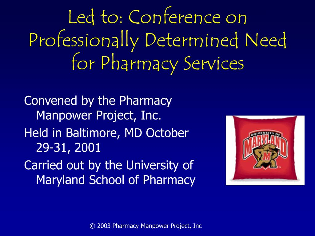 Led to: Conference on Professionally Determined Need for Pharmacy Services