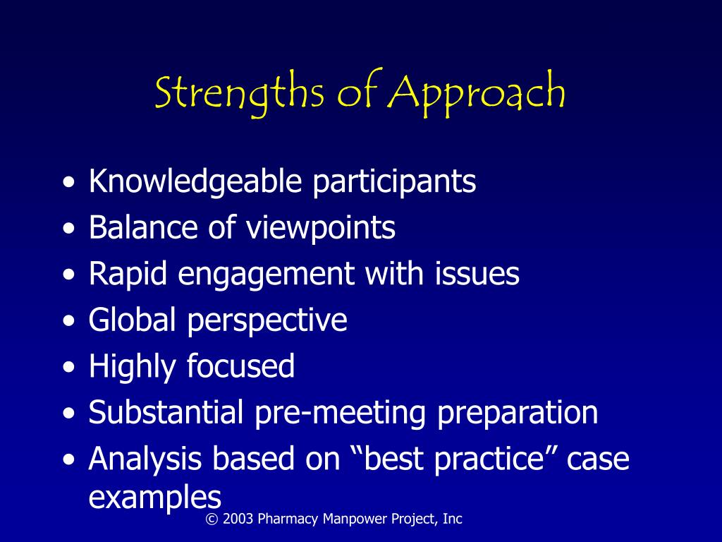 Strengths of Approach