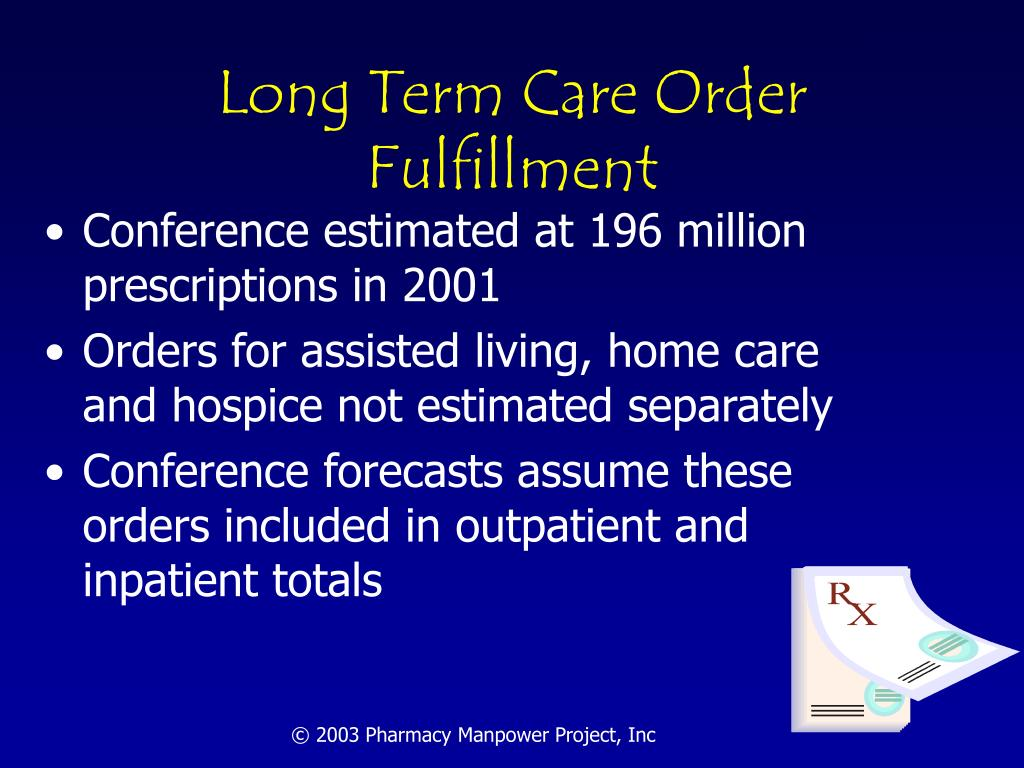 Long Term Care Order Fulfillment
