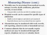 measuring disease cont