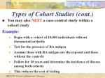 types of cohort studies cont