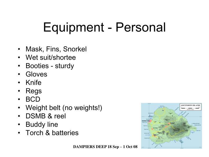 Equipment - Personal