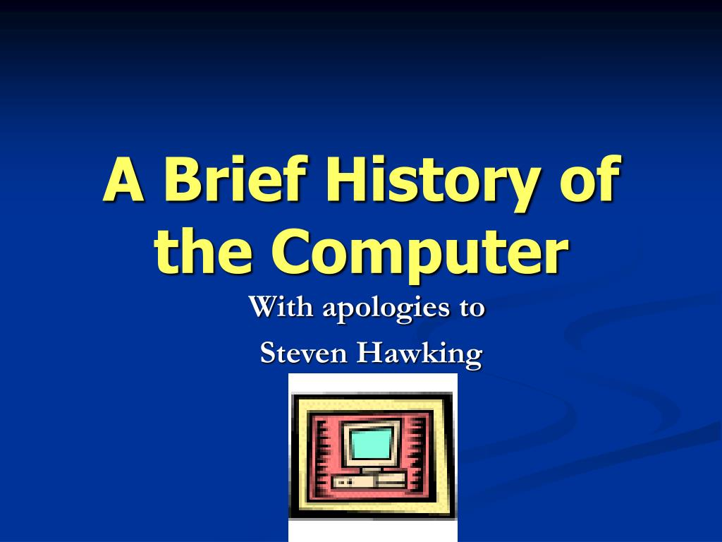 a brief history of the computer l.