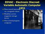 edvac electronic discreet variable automatic computer 1951