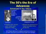 the 50 s the era of advances