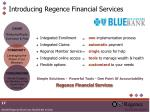 introducing regence financial services