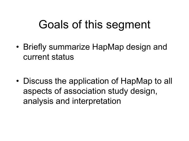 Goals of this segment