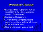 dramaturgic sociology