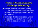 forms of social interaction exchange relationships