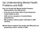 4a understanding mental health problems and asb