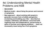 4e understanding mental health problems and asb
