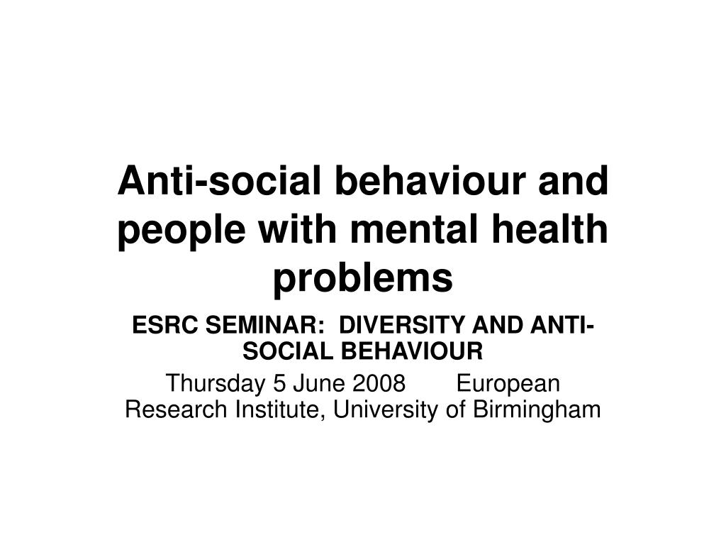 anti social behaviour and people with mental health problems l.
