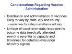 considerations regarding vaccine administration
