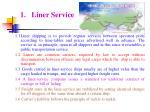 1 liner service