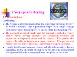 1 voyage chartering