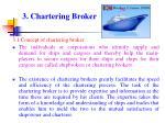 3 chartering broker