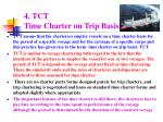 4 tct time charter on trip basis