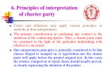 6 principles of interpretation of charter party