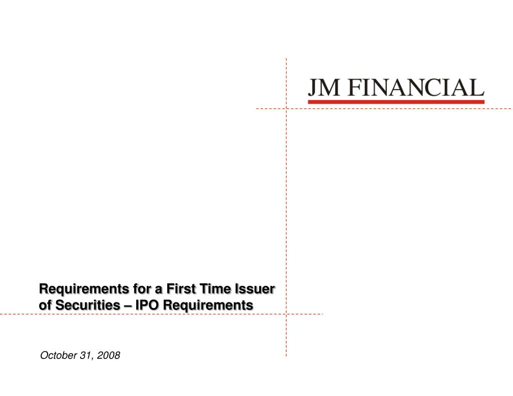 Requirements for a First Time Issuer