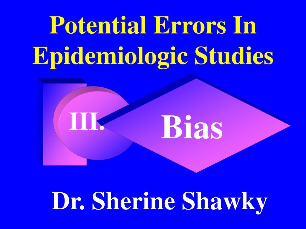 potential errors in epidemiologic studies l.