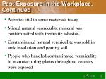 past exposure in the workplace continued