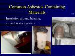 common asbestos containing materials