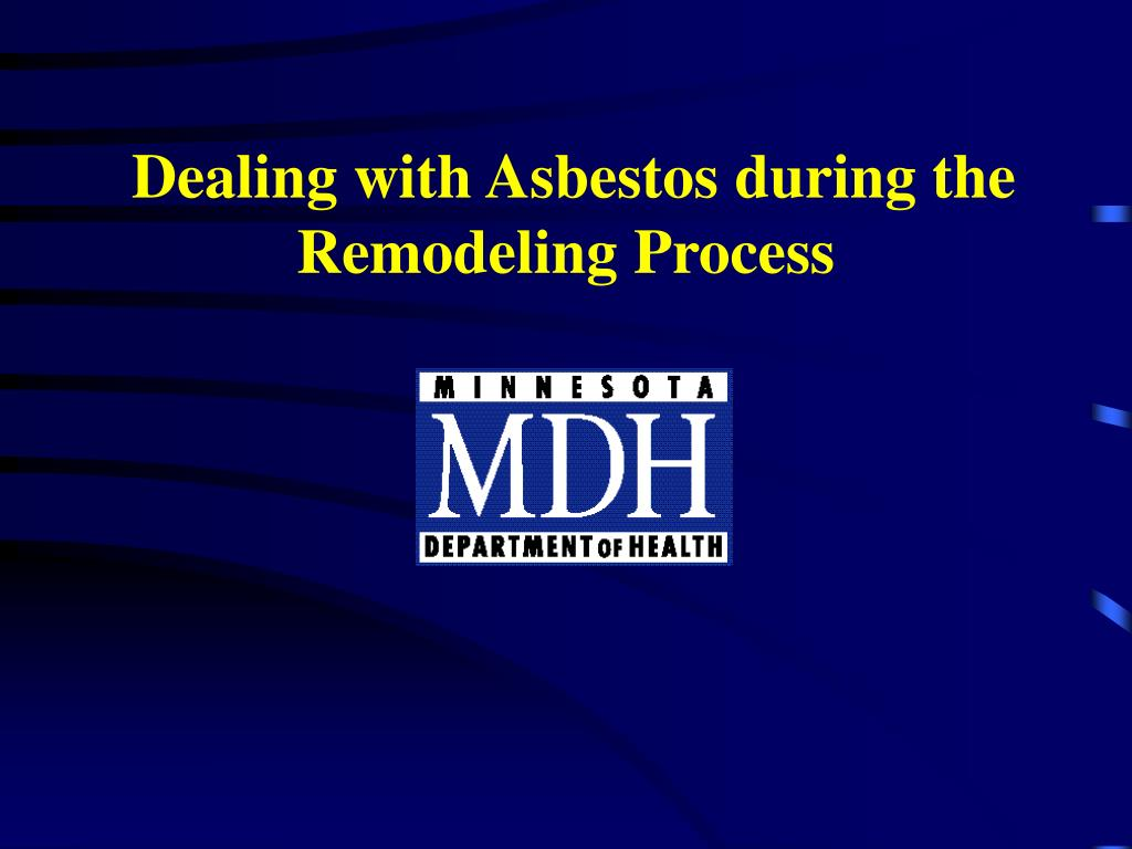 dealing with asbestos during the remodeling process l.