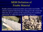 mdh definition of friable material32