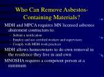 who can remove asbestos containing materials