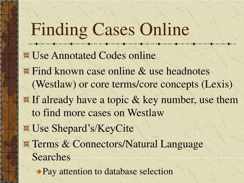 Finding Cases Online